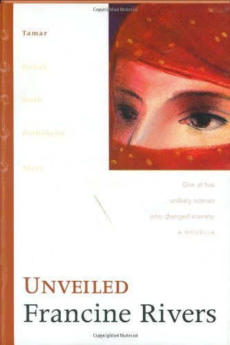 9780842319478: Unveiled: Tamar (The Lineage of Grace Series #1) (No 1)