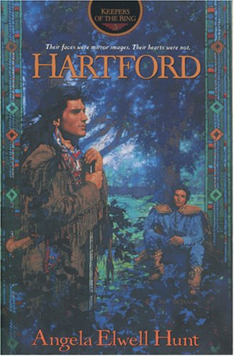 Hartford (Keepers of the Ring Series, No 3) (0842320148) by Angela Elwell Hunt