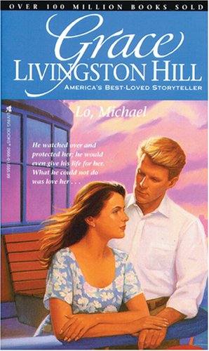 9780842320665: Lo, Michael (Grace Livingston Hill)