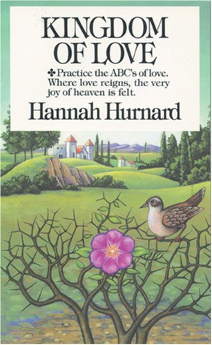 Kingdom of Love: Hannah Hurnard