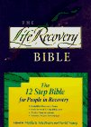 The Life Recovery Bible: Stephen Arterburn