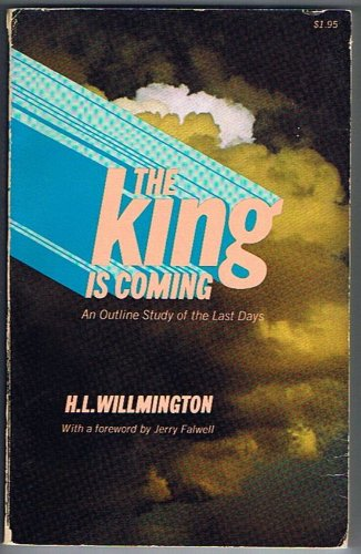 9780842320856: The King is Coming: An Outline Study of the Last Days