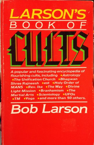 9780842321044: Larson's book of cults