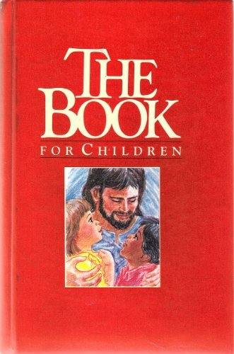 The Book for Children: Kenneth N. Taylor,