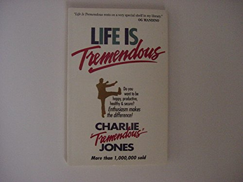 9780842321891: Life Is Tremendous by Charlie Jones (1997-05-03)
