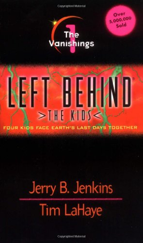 The Vanishings (Left Behind: The Kids #1): Jenkins, Jerry B.;