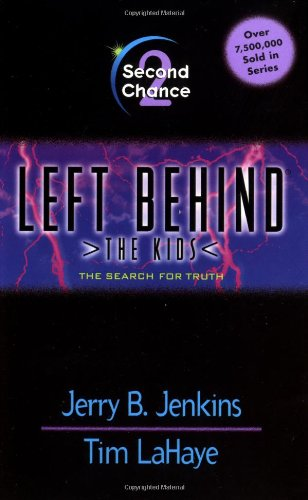 9780842321945: Second Chance (Left Behind: The Kids #2)