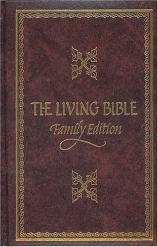 The Living Bible Paraphrased Study Reference Edition: Tyndale