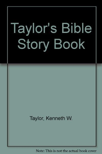 9780842323024: Taylor's Bible Story Book