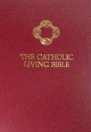 9780842323642: The Catholic Living Bible: Paraphrased - A Thought-for-Thought Translation (Tyndale 2364-3) [Imitation Leather Burgundy]