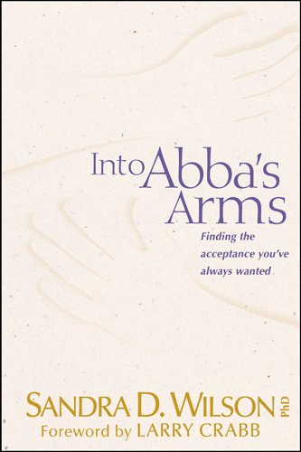 9780842324731: Into Abba's Arms (AACC Library)