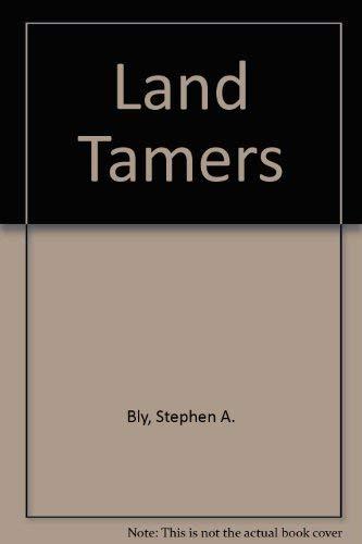 9780842324915: Land Tamers