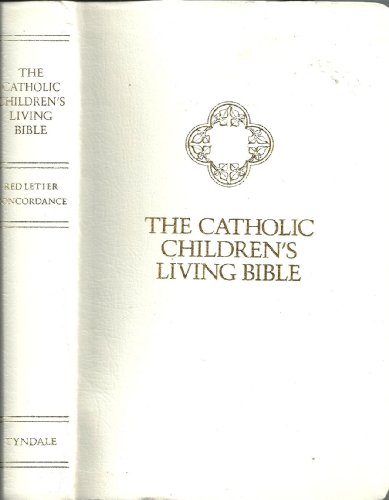 9780842325257: The Catholic Children's Living Bible (White - Personal Gift Edition)