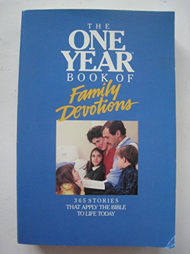 One Year Book of Family Devotions (0842325409) by Tyndale House Publishers