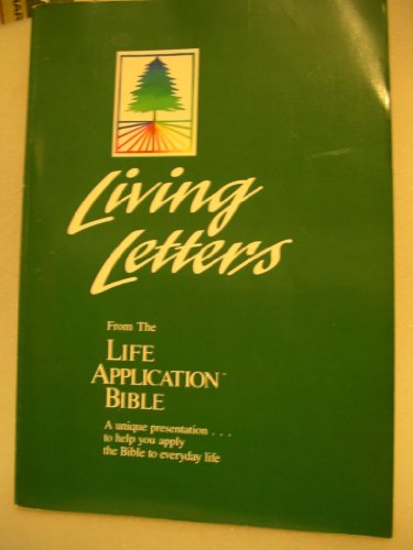 9780842325547: Living Letters from the Life Application Bible