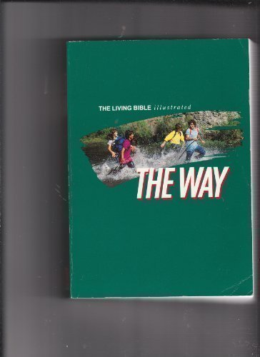 9780842325745: The Way (The Illustrated Edition of the Living Bible)