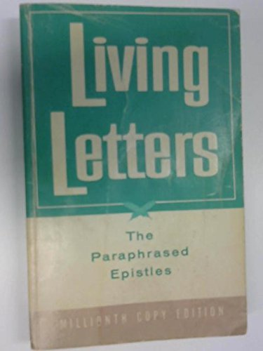 Living Letters: the Paraphrased Epistles