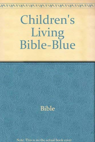 9780842327596: Children's Living Bible-Blue