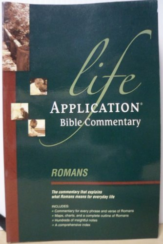 Romans (Life Application Bible Commentary) (0842328181) by Bruce B. Barton; David R. Veerman; Neil S. Wilson