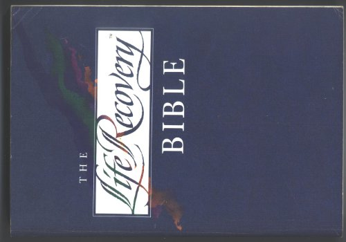 The Life Recovery Bible: The Living Bible: Inc. Tyndale House Publishers