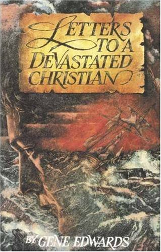9780842328364: Letters to a Devastated Christian (Inspirational)