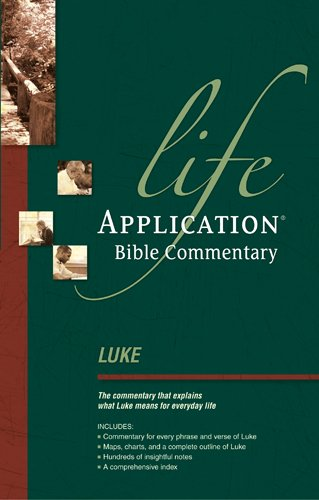 9780842328524: Luke: Lab Comm (Life application Bible commentary)