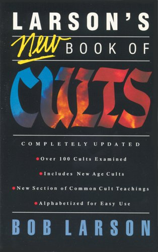9780842328609: Larson's New Book of Cults