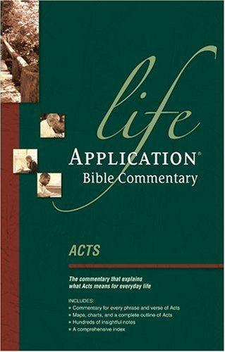 9780842328616: Acts (Life Application Bible Commentary)