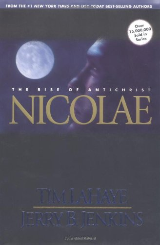 Nicolae: The Rise of Antichrist (Left Behind,: LaHaye, Tim; Jenkins,