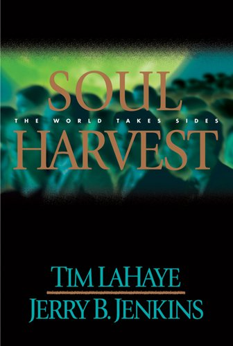 9780842329156: Soul Harvest: The World Takes Sides (Left Behind, Book 4)