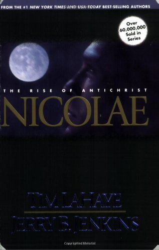 9780842329248: Nicolae: The Rise of Antichrist