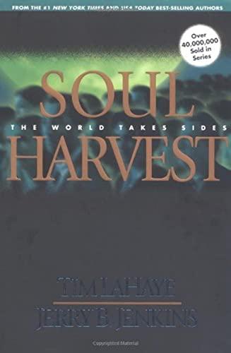 9780842329255: Soul Harvest: The World Takes Sides (Left Behind No. 4)