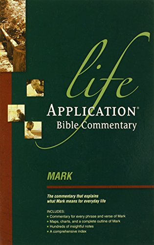 9780842330282: Mark (Life Application Bible Commentary)