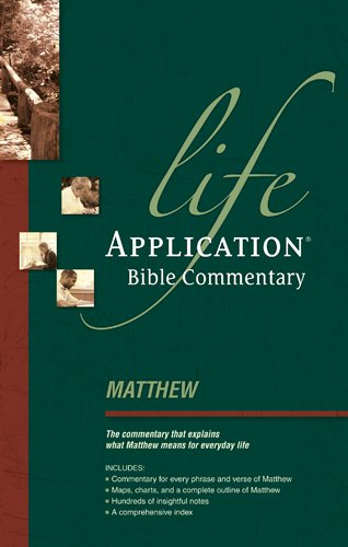 9780842330343: Matthew (Life Application Bible Commentary)