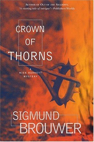 9780842330381: Crown of Thorns (Nick Barrett Mystery Series #2)