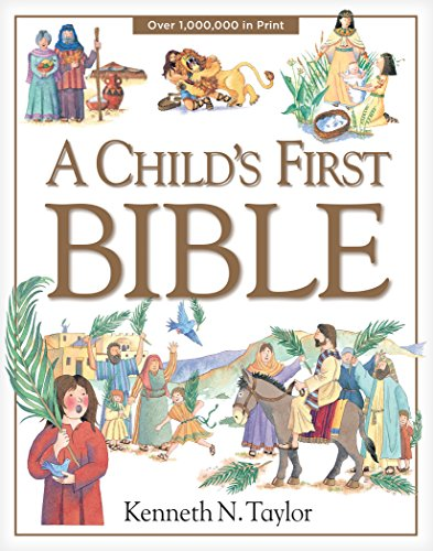 9780842331746: A Child's First Bible