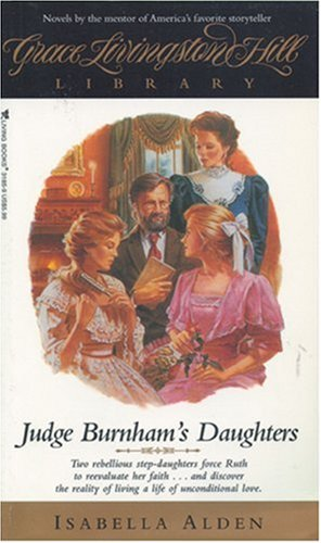 Judge Burnham's Daughters: Alden, Isabella