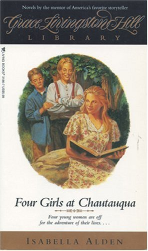 9780842331869: Four Girls at Chautauqua (GLH Library)