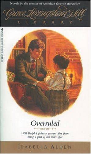 Overruled (GLH Library) Alden, Isabella