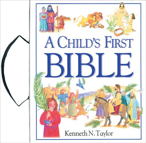 9780842331999: Child's First Bible With Handle