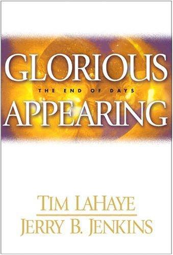 GLORIOUS APPEARING: Lahaye, Tim.