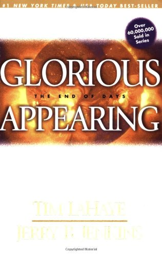 9780842332378: Glorious Appearing: The End of Days (Left Behind)