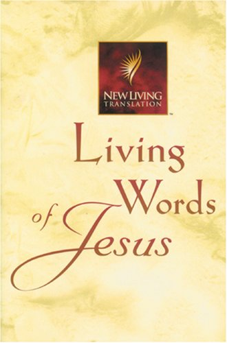 9780842332491: Living Words of Jesus