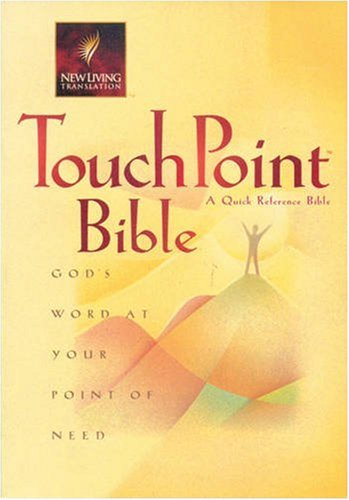 9780842332514: Touchpoint Bible: God's Word at Your Point of Need (New Living Translation)