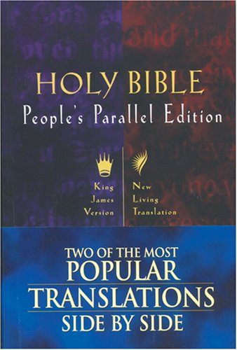 9780842332576: Holy Bible: People's Parallel Edition (King James Version/New Living Translation)