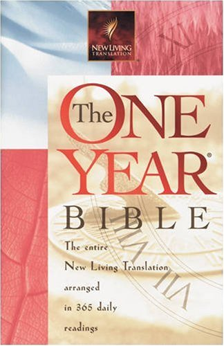 9780842332903: The One Year Bible: Arranged in 365 Daily Readings, New Living Translation