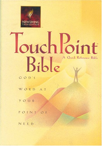 9780842332989: Touchpoint Bible: God's Word at Your Point of Need (New Living Translation)