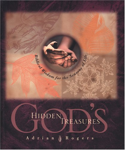 9780842333191: God's Hidden Treasures: Biblical Wisdom for the Seasons of Life