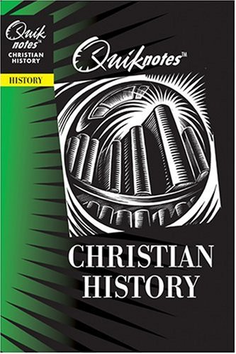Quiknotes: Christian History: Waibel, Paul R.