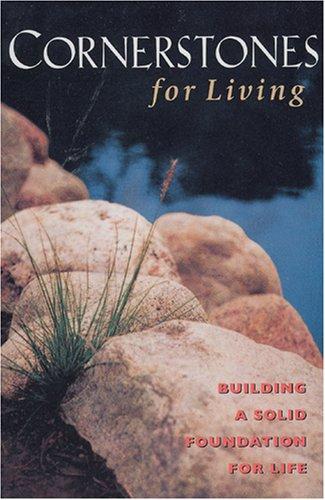 9780842333993: Cornerstones for Living, NLT